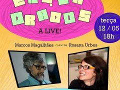 """""""Enquadrados – A Live"""" de Marcos Magalhães"""