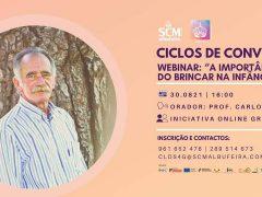 "Webinar: ""A Importância do Brincar na Infância"", Carlos Neto"